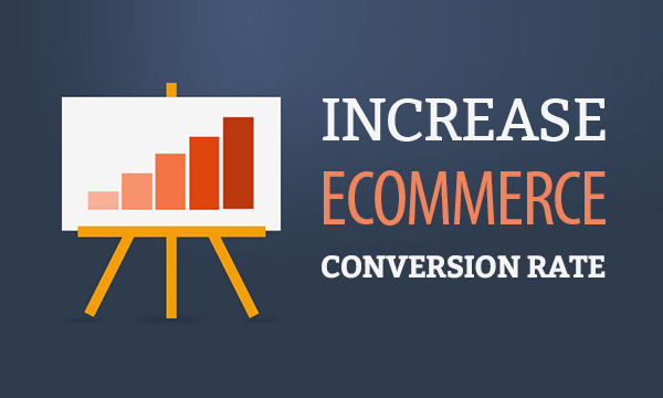 increase-ecommerce-conversion-rate
