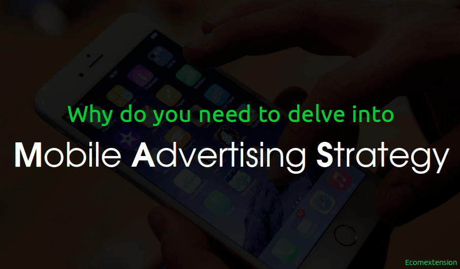Mobile Advertising Strategy
