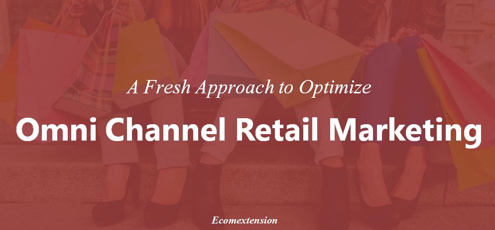 Retail Omnichannel Marketing
