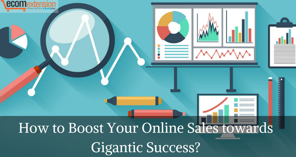 How to Boost Your Online Sales towards Gigantic Success